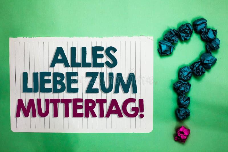Begreppsmässig handhandstil som visar Alles Liebe Zum Muttertag Vit för affektion för gratulationer för förälskelse för dag för m royaltyfria bilder