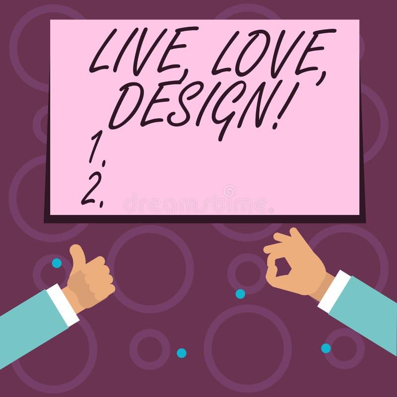 Begreppsmässig handhandstil som visar Live Love Design Affärsfototext finns mjukhet skapar passionlust vektor illustrationer