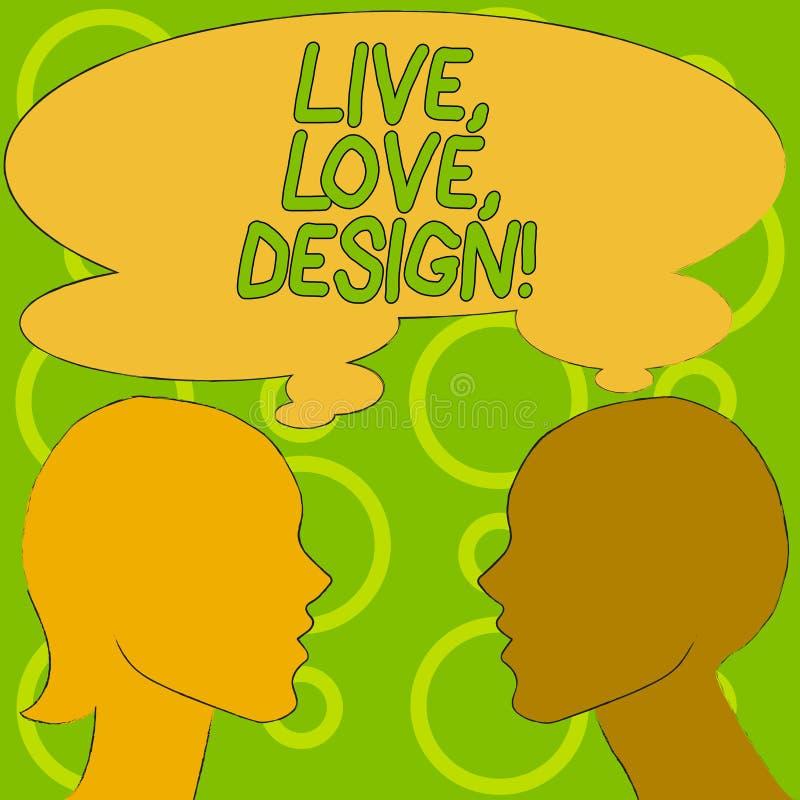 Begreppsmässig handhandstil som visar Live Love Design Affärsfototext finns mjukhet skapar passionlust royaltyfri illustrationer