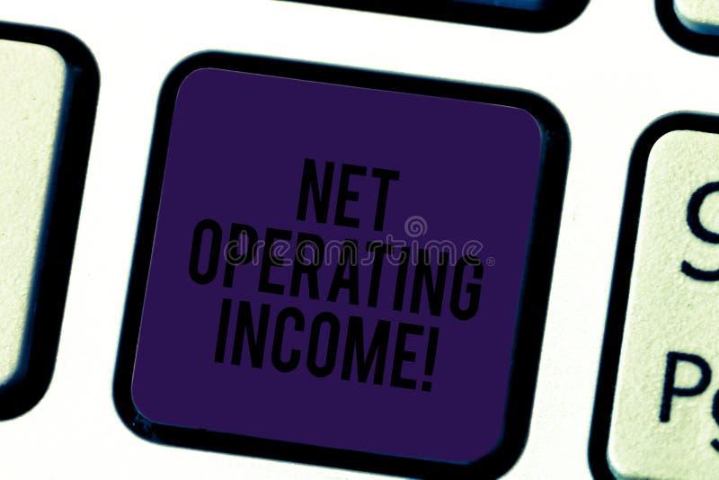Begreppsmässig handhandstil som visar netto fungerande inkomst Årsinkomst för affärsfototext frambragt, når att ha dragit av som  royaltyfria bilder