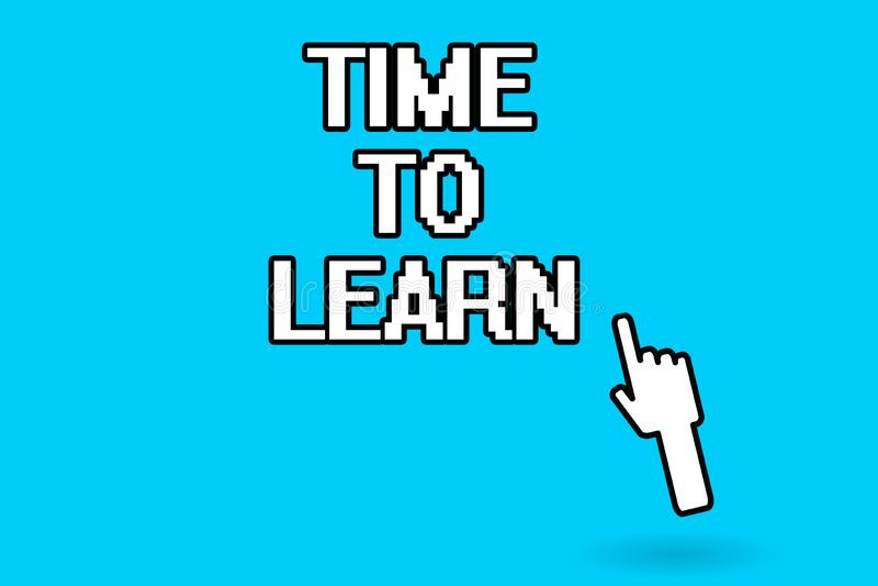 Begreppsmässig handhandstil som visar Tid för att lära Att ställa ut för affärsfoto erhåller bildande ny kunskap eller expertis e stock illustrationer