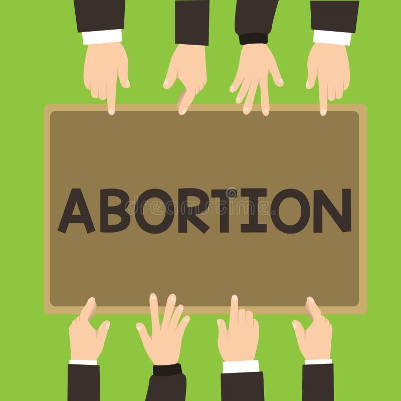 Begriffshandschrift, die Abtreibung zeigt Geschäftsfoto, das überlegte Beendigung einer huanalysis Schwangerschaft zur Schau stel lizenzfreie abbildung