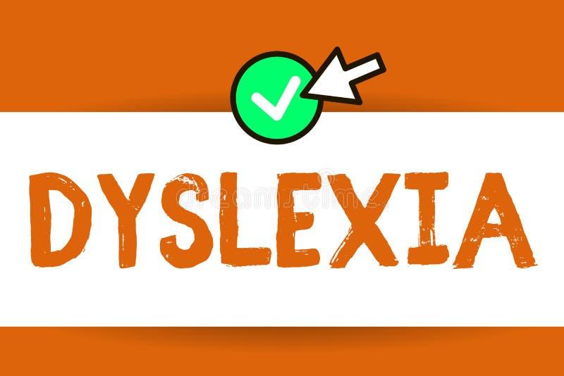 Begriffshandschrift, die Dyslexie zeigt Geschäftsfoto-Text Störungen, die Schwierigkeit beim Lernen zu lesen miteinbeziehen und lizenzfreie abbildung