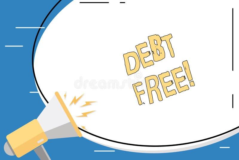 Begriffshandschrift, die FREI SCHULD zeigt Das Geschäftsfoto, das tut kein zur Schau stellt Geld oder Sachen zu irgendwelchen, be lizenzfreie abbildung