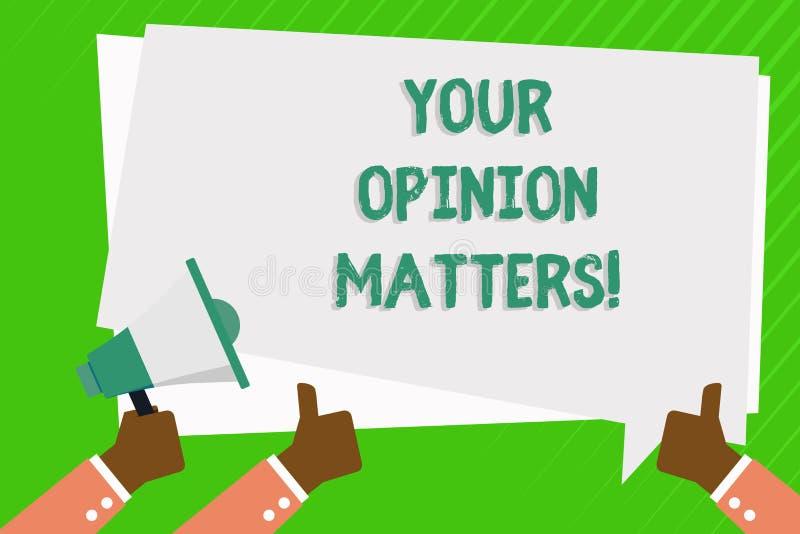 Begriffshandschrift, die Ihre Meinungs-Angelegenheiten zeigt Geschäftsfoto sind Präsentationskunden-Feedback-Berichte wichtig stock abbildung