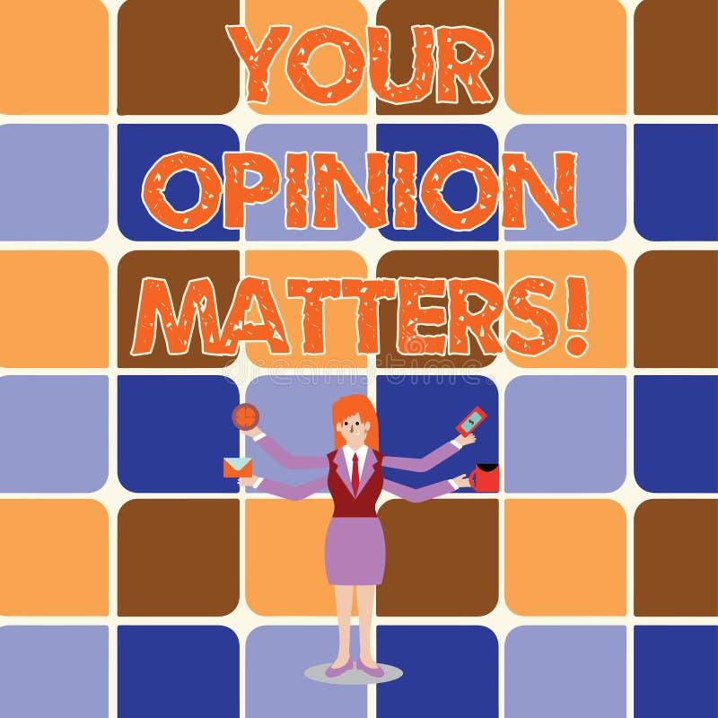Begriffshandschrift, die Ihre Meinungs-Angelegenheiten zeigt Geschäftsfoto sind Präsentationskunden-Feedback-Berichte wichtig lizenzfreie abbildung
