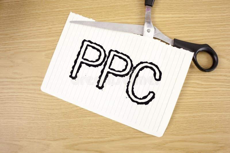 Begriffshandschrift, die Ppc zeigt Geschäftsfototext Bezahlung-pro-Klick- Werbestrategie-direkter Verkehr zu den Website schriftl stockbilder