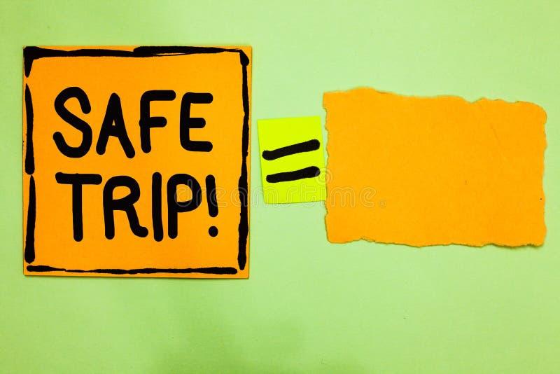 Begriffshandschrift, die sichere Reise zeigt Geschäftsfototext, der jemand wünscht, um seinen Bestimmungsort in gute Gesundheit O lizenzfreies stockfoto