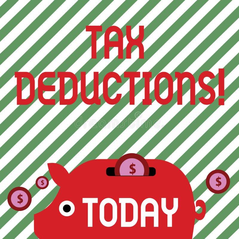 Begriffshandschrift, die Steuerabzüge zeigt Geschäftsfototext-Reduzierungseinkommen, dem ist besteuert zu werden von stock abbildung