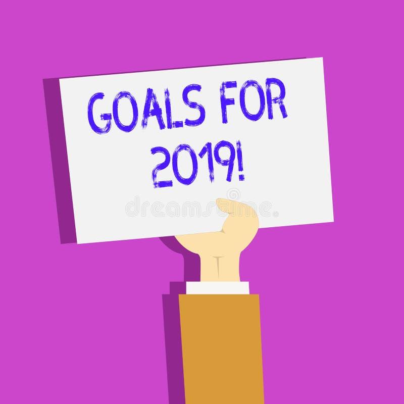 Begriffshandschrift, die Ziele für 2019 zeigt Geschäftsfoto-Textgegenstand von demonstratings Ehrgeiz oder von Bemühungsziel oder vektor abbildung