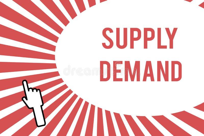 Begriffshandschriftdarstellen Angebot-Nachfrage Geschäftsfoto Präsentationsverhältnis zwischen den Mengen verfügbar und gewünscht stock abbildung