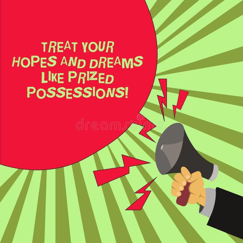Begriffshandschriftvertretung behandeln Ihre Hoffnungen und Träume wie taxierter Besitz Geschäftsfoto-Text Wert Ihr Wünsche Mann  lizenzfreie abbildung