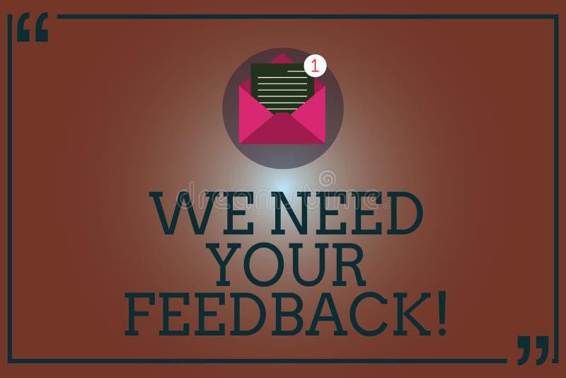 Begriffshandschriftvertretung benötigen wir Ihr Feedback Die Geschäftsfotopräsentation geben uns Ihre Berichtgedanken Kommentare lizenzfreie abbildung