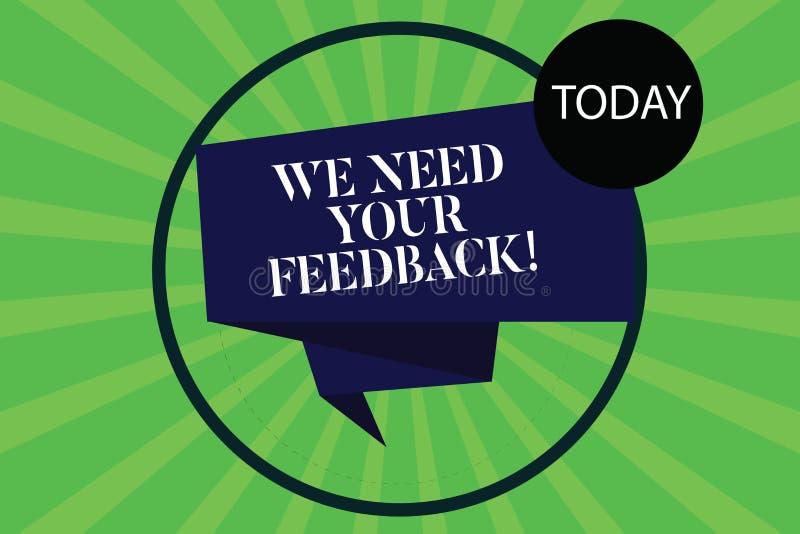 Begriffshandschriftvertretung benötigen wir Ihr Feedback Zu die Geschäftsfotopräsentation geben uns Ihre Berichtgedanken Kommenta stock abbildung