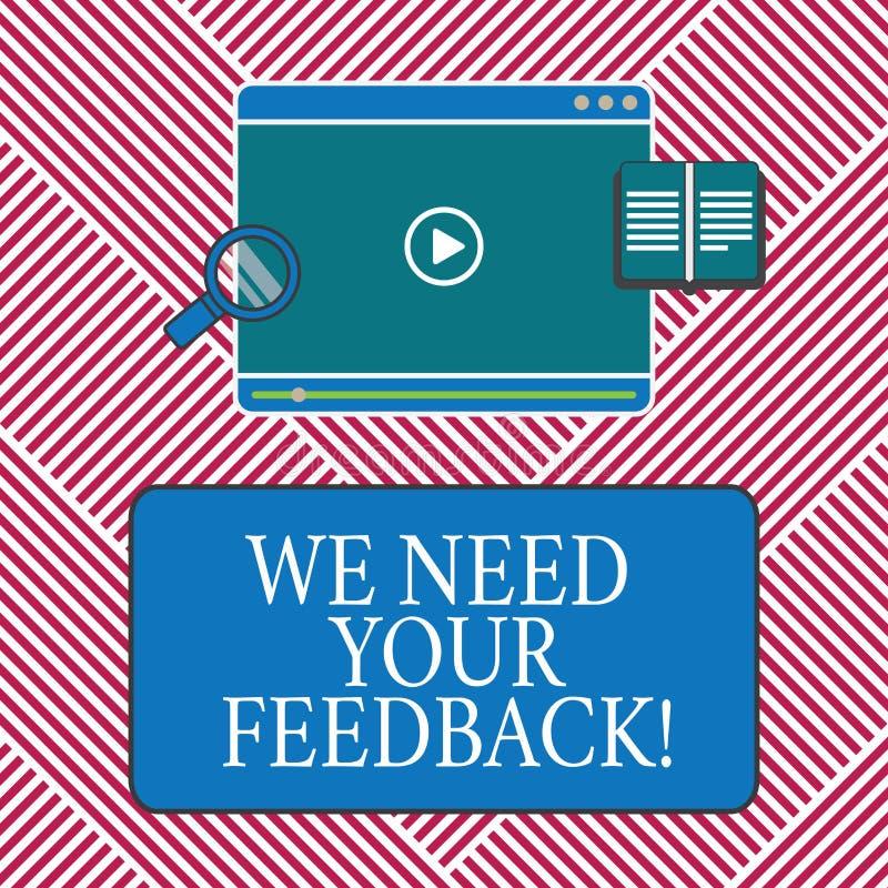 Begriffshandschriftvertretung benötigen wir Ihr Feedback Zu Geschäftsfototext geben uns Ihre Berichtgedanken Kommentare, was stock abbildung