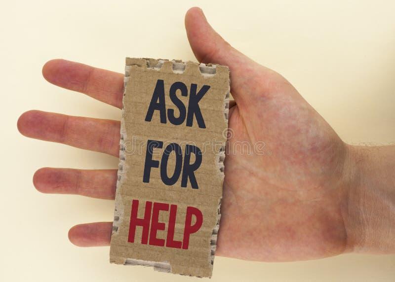 Begriffshandschriftvertretung bitten um Hilfe Geschäftsfoto-Text Gebrauch treibt Unterstützung von den Leuten um Sie behördlichen lizenzfreie stockfotos