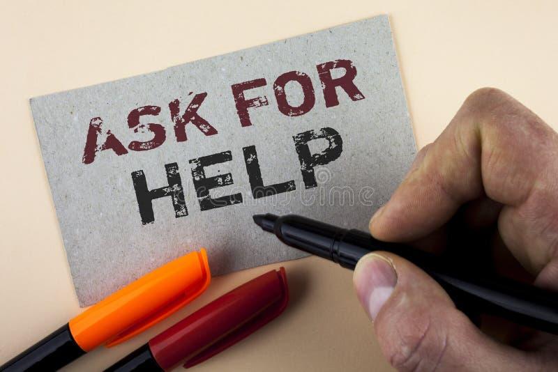 Begriffshandschriftvertretung bitten um Hilfe Geschäftsfoto-Text Gebrauch treibt Unterstützung von den Leuten um Sie behördlichen stockfotos
