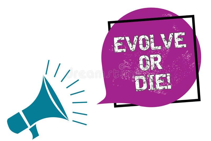 Begriffshandschriftvertretung entwickeln oder sterben Geschäftsfoto Präsentationsnotwendigkeit der Änderung wachsen sich anpassen vektor abbildung