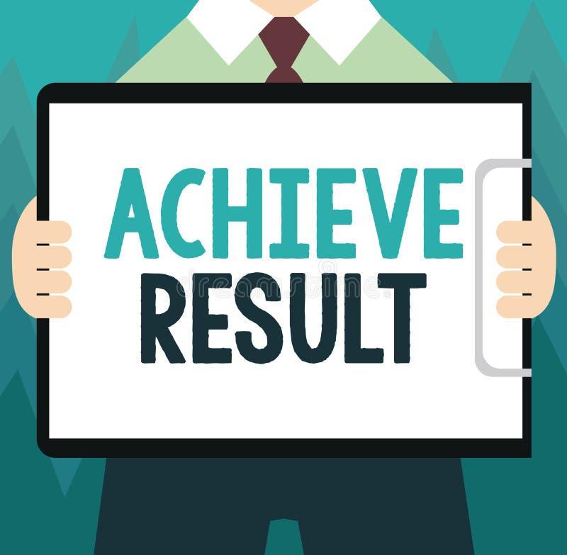 Begriffshandschriftvertretung erzielen Ergebnis Geschäftsfoto Präsentationsdurchführung erreichen holen zu einem erfolgeichen Abs lizenzfreie abbildung