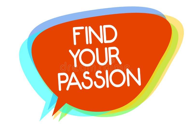 Begriffshandschriftvertretung finden Ihre Leidenschaft Geschäftsfoto finden Präsentationssuchvorgang-Träume, dass bester Job oder vektor abbildung