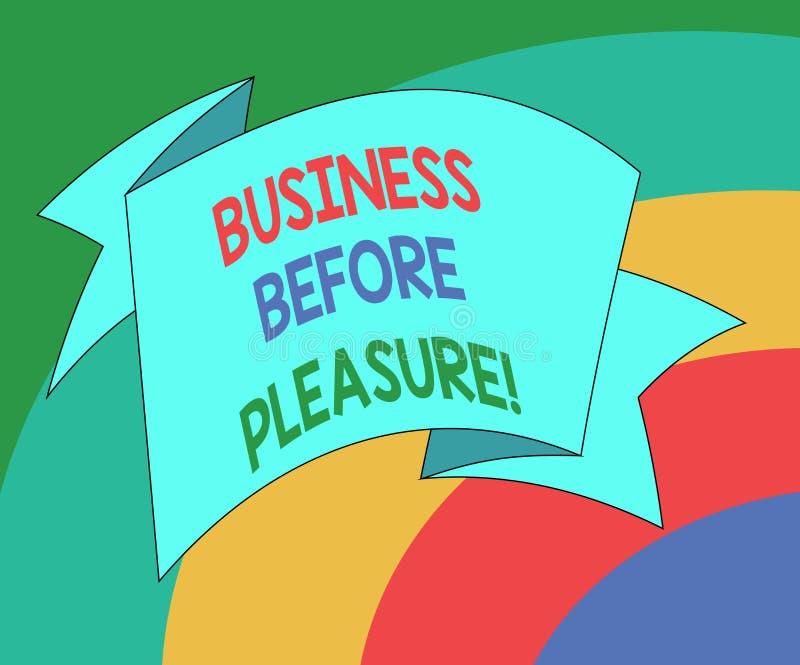 Begriffshandschriftvertretung Geschäft vor Vergnügen Präsentationsarbeit des Geschäftsfotos ist wichtiger als lizenzfreie abbildung