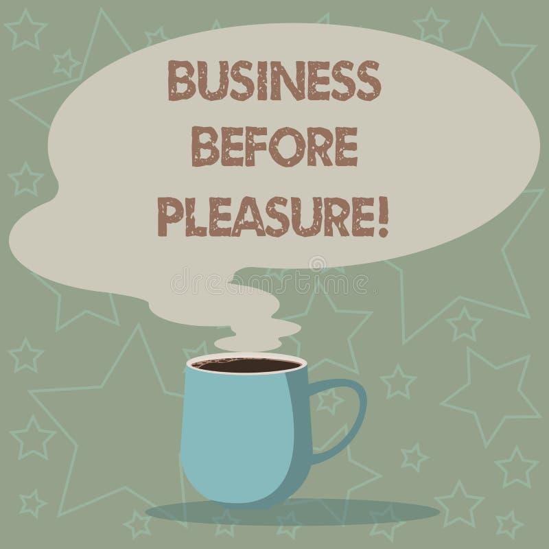 Begriffshandschriftvertretung Geschäft vor Vergnügen Präsentationsarbeit des Geschäftsfotos ist wichtiger als vektor abbildung