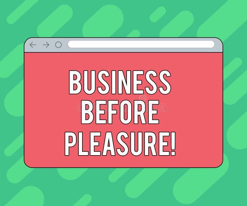 Begriffshandschriftvertretung Geschäft vor Vergnügen Präsentationsarbeit des Geschäftsfotos ist wichtiger als Unterhaltung vektor abbildung