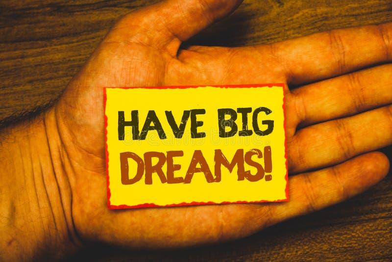 Begriffshandschriftvertretung haben große Traum-Motivanruf Geschäftsfoto zur Schau stellender zukünftiger Ehrgeiz Desire Motivati vektor abbildung