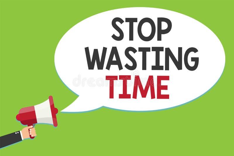 Begriffshandschriftvertretung Halt, der Zeit vergeudet Geschäftsfototext lässt organisierender Management-Zeitplan tun es beginne lizenzfreie abbildung