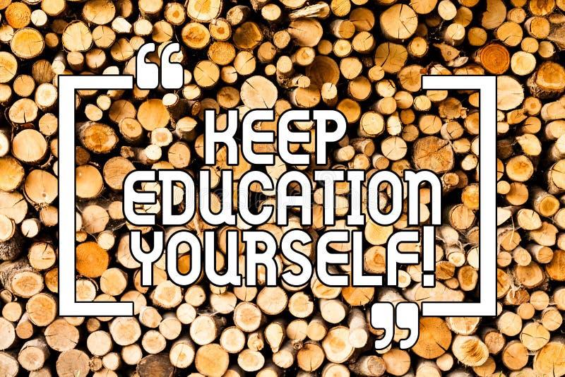 Begriffshandschriftvertretung halten Bildung sich Das Geschäftsfoto, das hören zur Schau stellt nie auf, zu lernen, besser zu sei stockfotografie