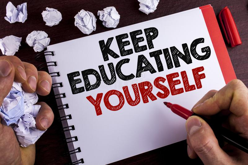Begriffshandschriftvertretung halten Bildung sich Geschäftsfototext hören nie auf zu lernen, besseres Improve zu sein anregen wr stockbild