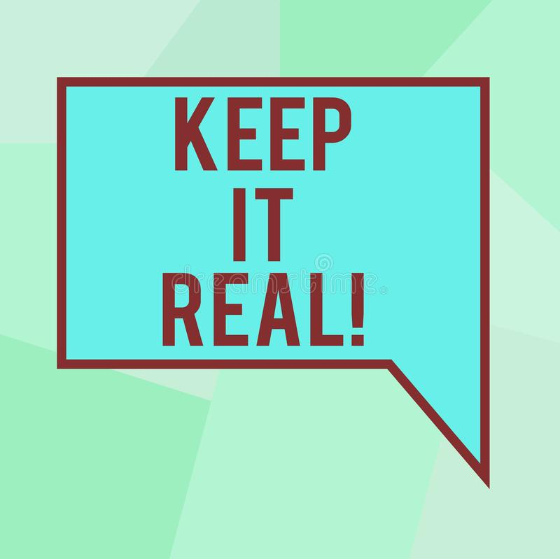 Begriffshandschriftvertretung halten es wirklich Geschäftsfototext ist sich sagen die leere Wahrheit immer ehrliches authentische vektor abbildung