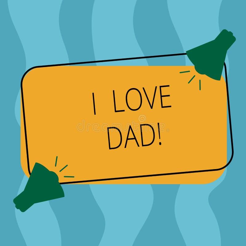 Begriffshandschriftvertretung ich Liebes-Vati Geschäftsfoto, das gute Gefühle über mein liebendes Glück zwei Vater Neigung zur Sc stock abbildung