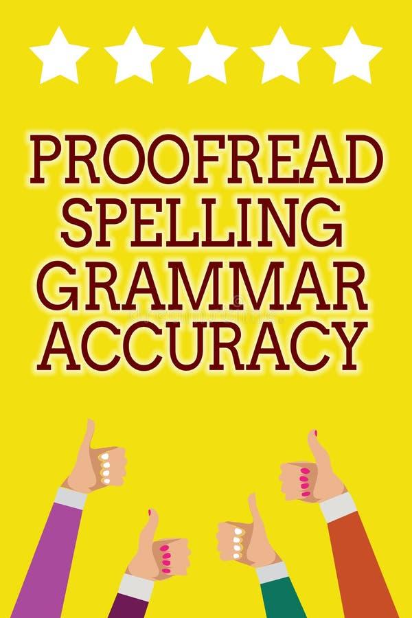 Begriffshandschriftvertretung Korrektur gelesen, Grammatik-Genauigkeit buchstabierend Das Geschäftsfoto, das grammatisch korrekte lizenzfreie abbildung