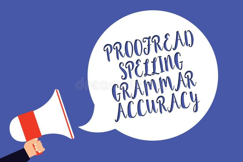 Begriffshandschriftvertretung Korrektur gelesen, Grammatik-Genauigkeit buchstabierend Der korrekte Geschäftsfototext grammatisch  lizenzfreie abbildung