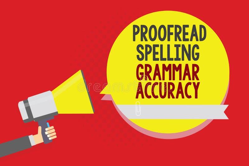 Begriffshandschriftvertretung Korrektur gelesen, Grammatik-Genauigkeit buchstabierend Der korrekte Geschäftsfototext grammatisch  vektor abbildung