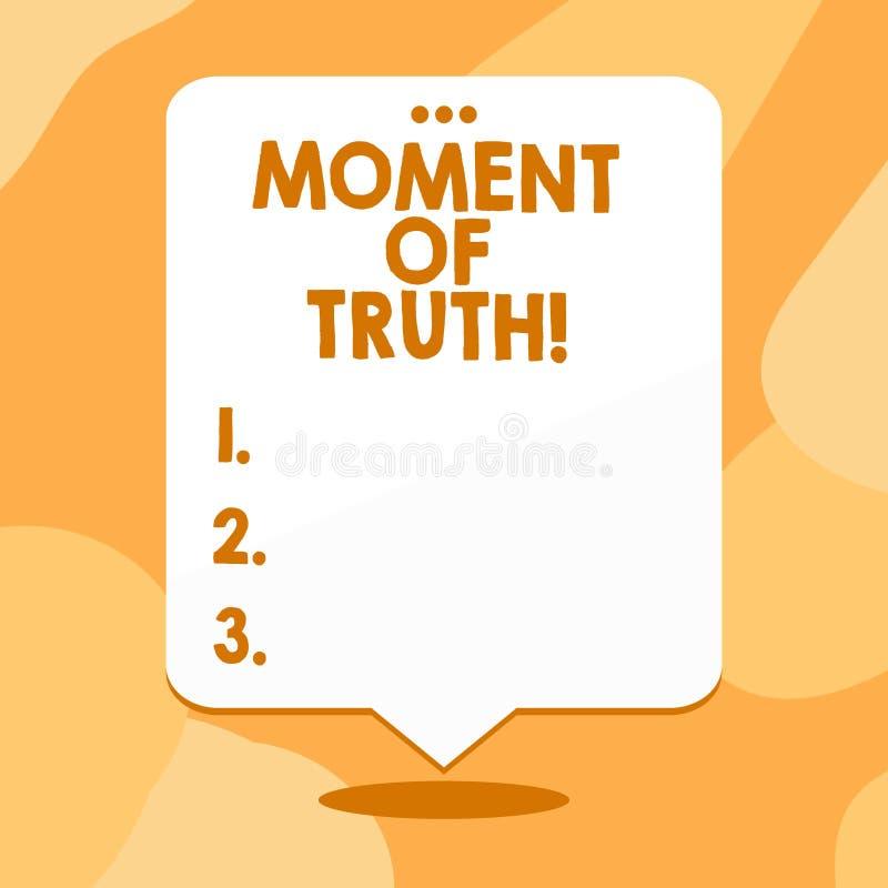 Begriffshandschriftvertretung Moment der Wahrheit Geschäftsfoto-Textzeit, als das Demonstrieren oder die Sache geprüfte Entscheid vektor abbildung