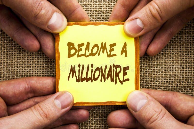 Begriffshandschriftvertretung stehen einem Millionär Geschäftsfoto Präsentationsehrgeiz, zum wohlhabend zu werden erwirbt das glü stockbilder