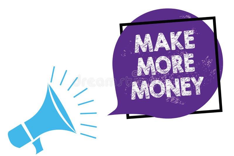 Begriffshandschriftvertretung verdienen mehr Geld Geschäftsfoto-Text Zunahme Ihr Einkommensgehaltsnutzen bearbeiten härteren Ehrg lizenzfreie abbildung