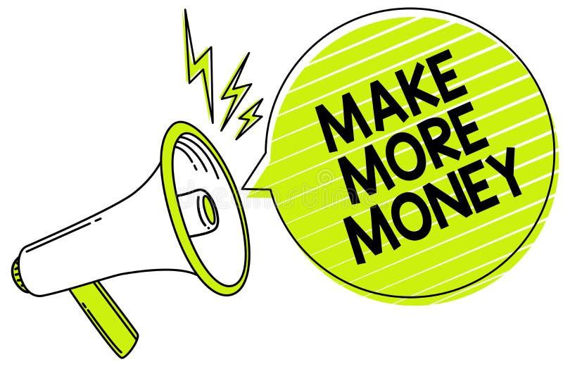Begriffshandschriftvertretung verdienen mehr Geld Geschäftsfoto-Text Zunahme Ihr Einkommensgehaltsnutzen bearbeiten härteren Ehrg vektor abbildung