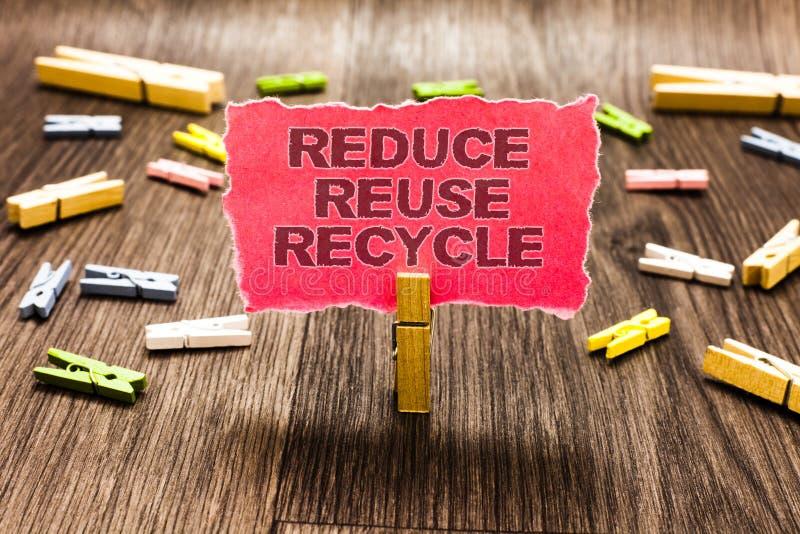 Begriffshandschriftvertretung verringern Wiederverwendung aufbereiten Geschäftsfoto-Textweisen können Abfall beseitigen schützen  lizenzfreie stockbilder