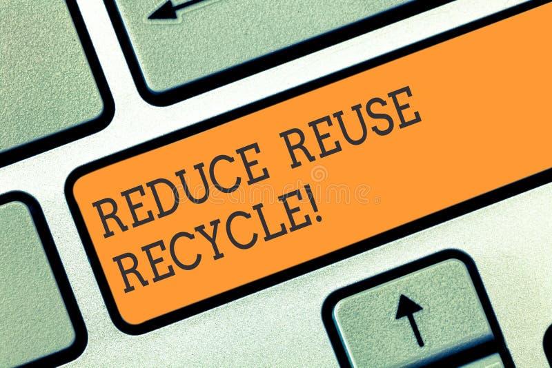 Begriffshandschriftvertretung verringern Wiederverwendung aufbereiten Geschäftsfotopräsentation auf der Menge des Abfalls uns ver lizenzfreie stockfotos