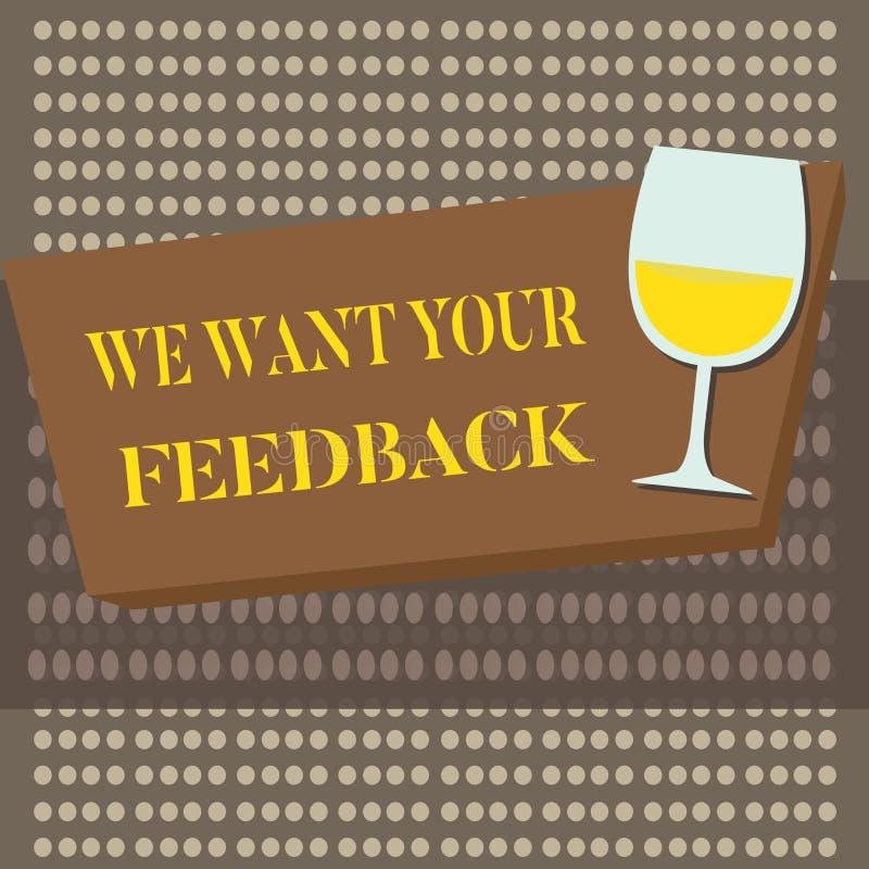 Begriffshandschriftvertretung wünschen wir Ihr Feedback Geschäftsfototext, zum der Leistung oder des Produktes zu verbessern fris lizenzfreie abbildung
