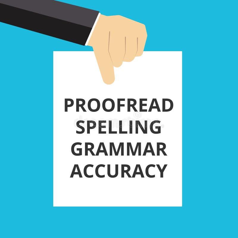 Begriffsschreibensdarstellen Korrektur gelesen, Grammatik-Genauigkeit buchstabierend stock abbildung