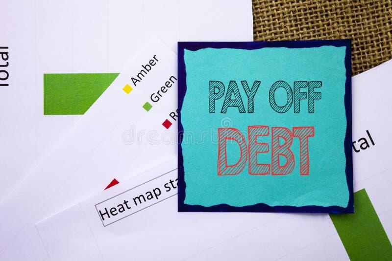 Begriffsschreibenstextvertretung zahlen weg Schuld Konzeptbedeutung Anzeige zum Einlösen von den schuldigen Finanzkredit-Darlehen lizenzfreies stockfoto