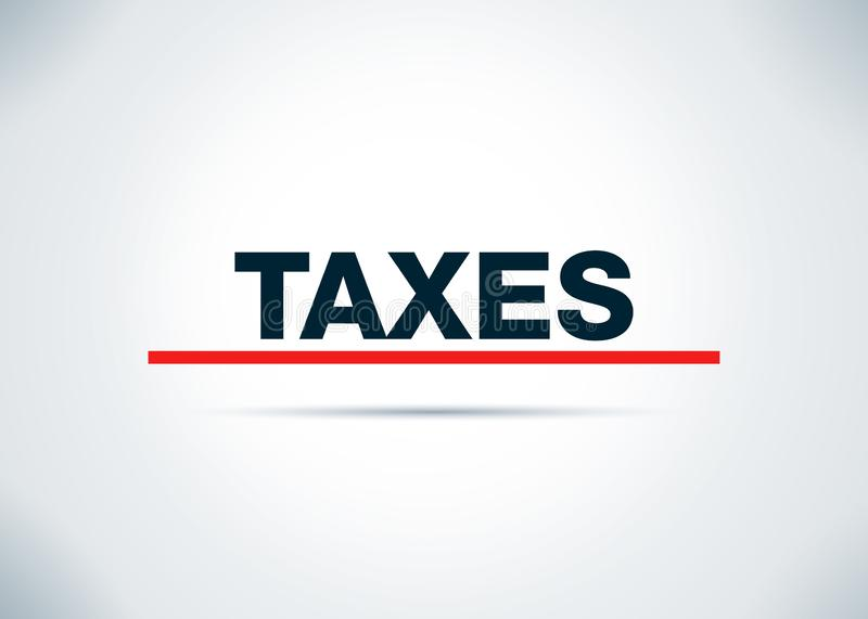 Belastingen Abstracte Vlakke Achtergrondontwerpillustratie stock illustratie