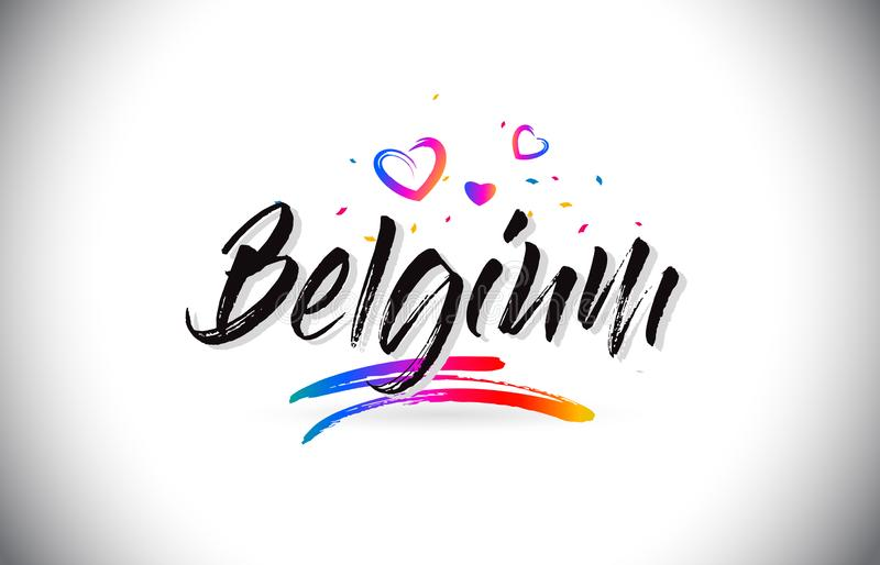 Belgium Welcome To Word Text with Love Hearts and Creative Handwritten Font Design Vector. Illustration royalty free illustration