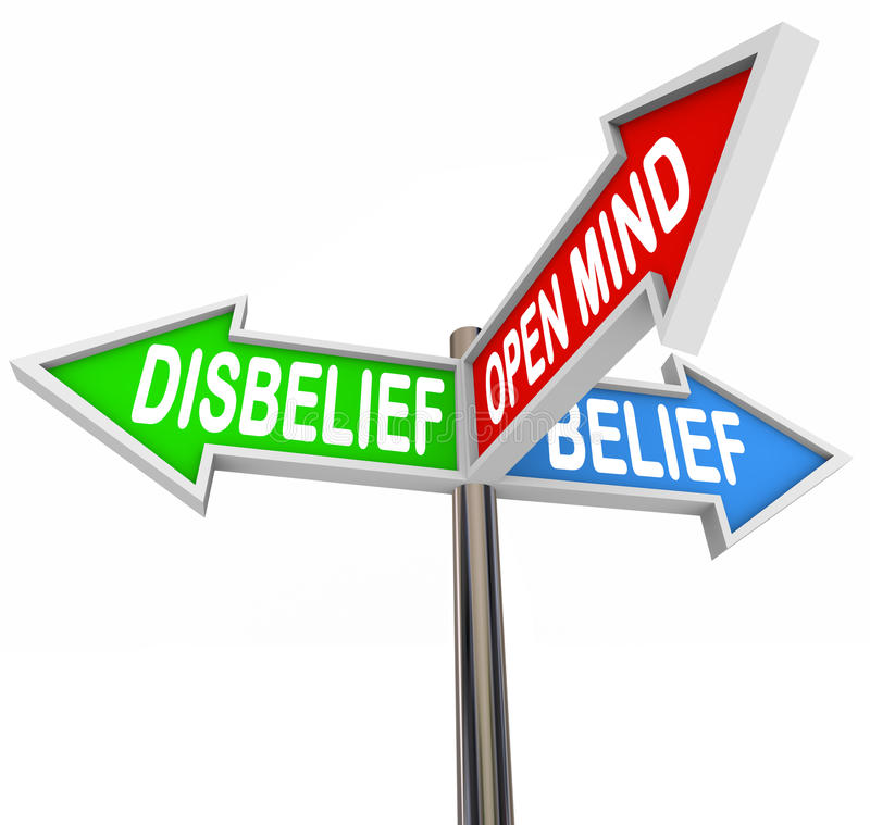 Belief Vs Disbelief Open Mind Faith Three Way Street Road Signs. The words Disbelief, Belief and Open Mind on three way road or street signs to illustrate faith royalty free illustration