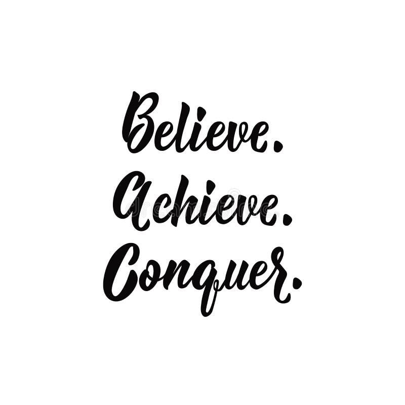 believe achieve conquer beschriftung Kalligraphievektorillustration stock abbildung