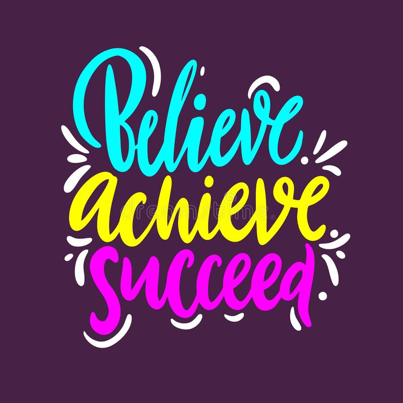 Believe, achieve, succeed. Hand drawn vector quote lettering. Isolated on purple background royalty free illustration